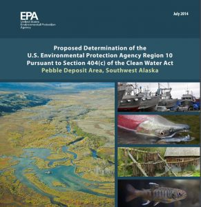 Front page of the 2014 EPA Proposed Determination that calls for protecting Bristol Bay